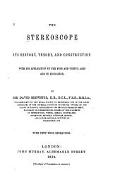 The stereoscope: its history, theory, and construction, with its application to the fine and useful arts and to education, Volume 2