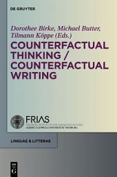 Counterfactual Thinking - Counterfactual Writing
