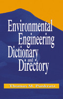 Environmental Engineering Dictionary and Directory PDF