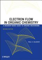 Electron Flow in Organic Chemistry PDF