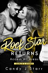 Rock Star Returns: Carlie's Story
