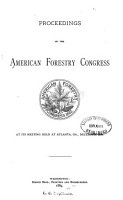Proceedings of the American Forestry Congress     PDF