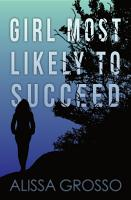 Girl Most Likely To Succeed PDF