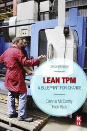 Lean TPM: A Blueprint for Change, Edition 2