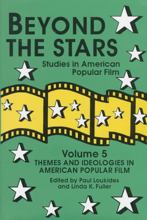 Beyond the Stars  Themes and ideologies in American popular film PDF