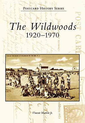 The Wildwoods  1920 1970 PDF
