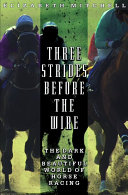 Three Strides Before the Wire