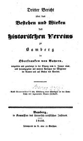 Bericht über das Bestehen und Wirken des Historischen Vereins zu Bamberg in Oberfranken in Bayern: Band 3