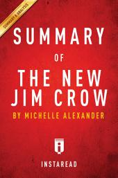 The New Jim Crow: by Michelle Alexander | Summary & Analysis