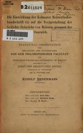 Die Einwirkung der Kolmarer Meisterliederhandschrift (t) auf die Textgestaltung der Gedichte Heinrichs von Meissen, genannt der Frauenlob ...