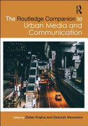 The Routledge Companion to Urban Media and Communication PDF