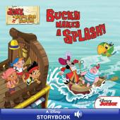 Jake and the Never Land Pirates: Bucky Makes a Splash: A Disney Read-Along