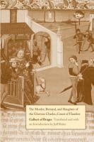 The Murder  Betrayal  and Slaughter of the Glorious Charles  Count of Flanders PDF