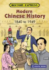 Modern Chinese History 1840 to 1949