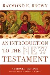An Introduction to the New Testament: The Abridged Edition