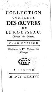 Collection complète des œuvres de J.J. Rousseau: Volume11