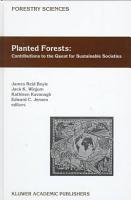 Planted Forests  Contributions to the Quest for Sustainable Societies PDF