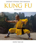 Instant Fitness  The Shaolin Kung Fu Workout PDF