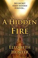 A Hidden Fire Book PDF