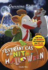 L'estrany cas de la nit de Halloween: Geronimo Stilton 29