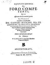 Disputatio ... de foro competenti, resp. Wilhelmo von den Brincken