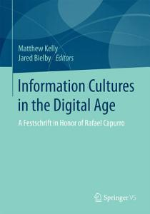 Information Cultures in the Digital Age