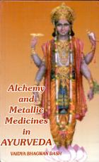 Alchemy And Metallic Medicines In Ayurveda PDF