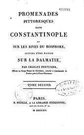 Promenades Pittoresques Dans Constantinople Et Sur Les Rives Du Bosphore: Volume1