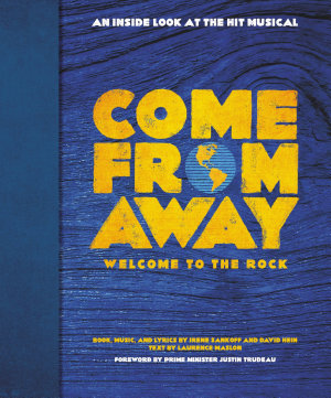 Come From Away  Welcome to the Rock