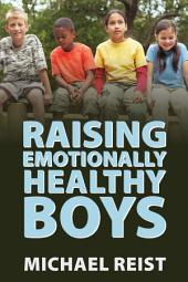 Raising Emotionally Healthy Boys
