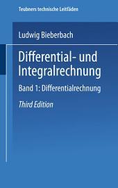 Differential- und Integralrechnung: Band I: Differentialrechnung, Ausgabe 3