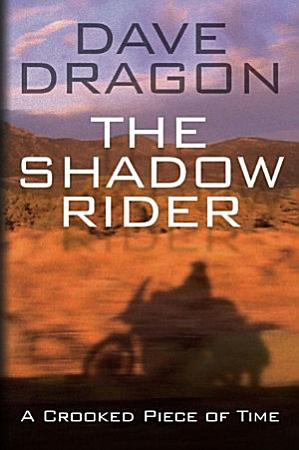 Shadow Rider   A Crooked Piece of Time PDF