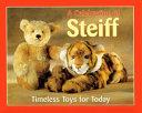 A Celebration of Steiff PDF