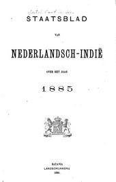 Staatsblad van Nederlandsch Indië: Volume 1885