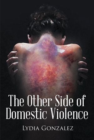The Other Side of Domestic Violence