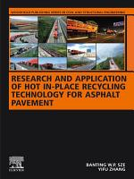 Research and Application of Hot In Place Recycling Technology for Asphalt Pavement PDF