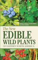 The New Edible Wild Plants Of Eastern North America Book PDF