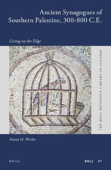 Ancient Synagogues of Southern Palestine  300 800 C E  PDF