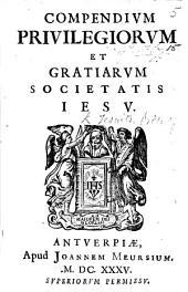 Compendium Privilegiorum et Gratiarum Societatis Jesu