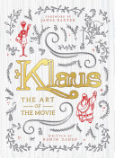 Klaus The Art Of The Movie Book PDF