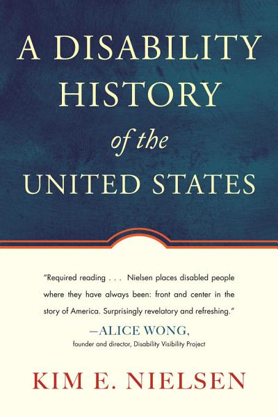 Download A Disability History of the United States Book