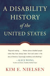 A Disability History of the United States Book