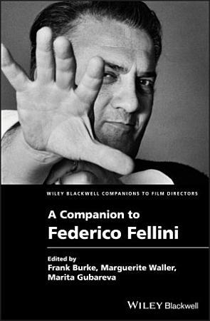 A Companion to Federico Fellini PDF