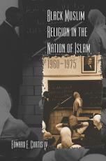 Black Muslim Religion in the Nation of Islam  1960 1975 PDF