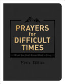 Prayers for Difficult Times Men s Edition