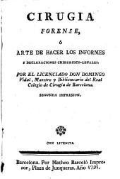 Cirugia forense ó Arte de hacer los informes y declaraciones chirurgico-legales