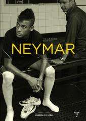 Neymar - the authorised biography