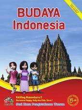 Budaya Indonesia: Seri Ilmu Pengetahuan Umum