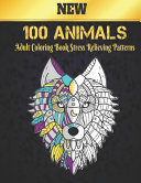 Adult Coloring Book Stress Relieving 100 Animals Patterns PDF