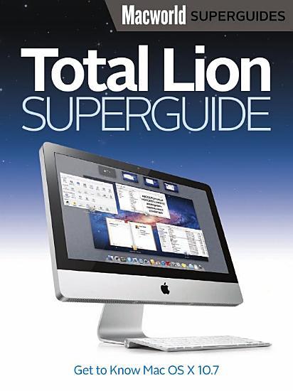 Total Lion Superguide  Macworld Superguides  PDF
